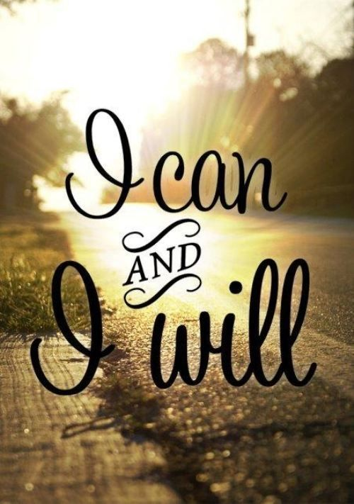 I can, and I will