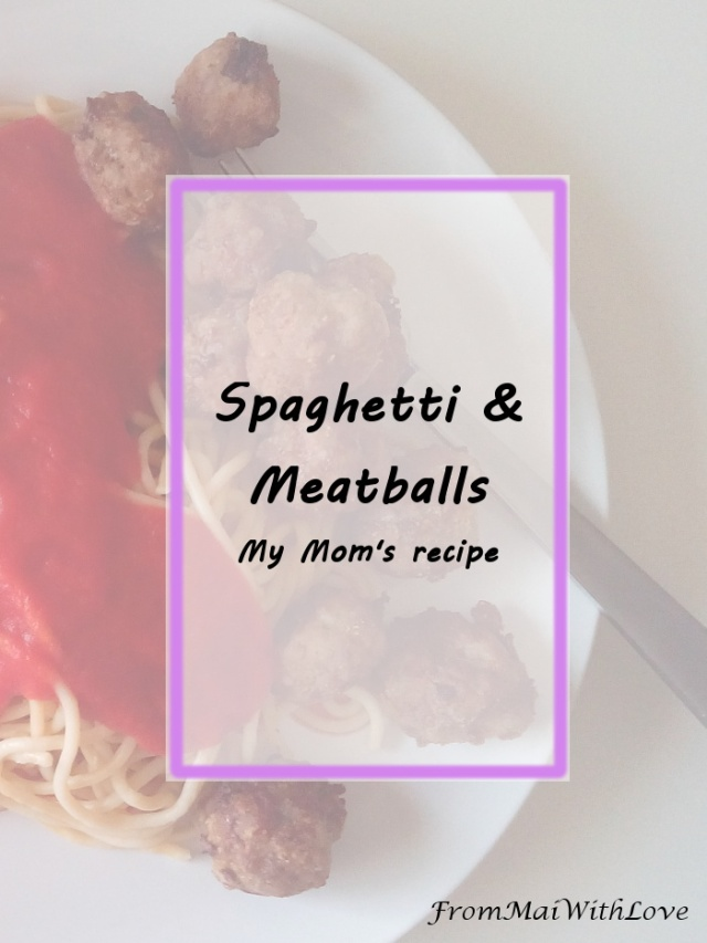Spaghetti & Meatballs - My mom's recipe