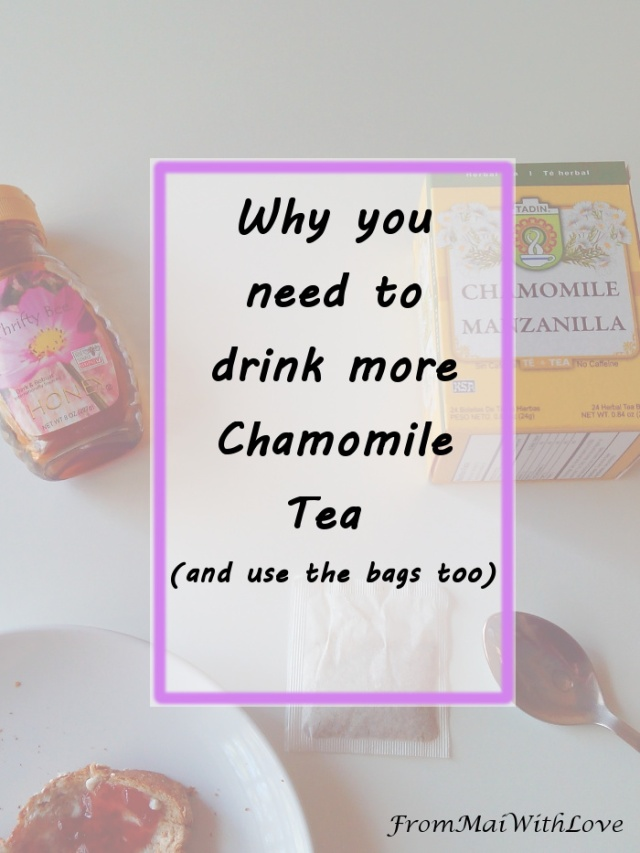 Why you need to drink more chamomile tea (and use the bags too)