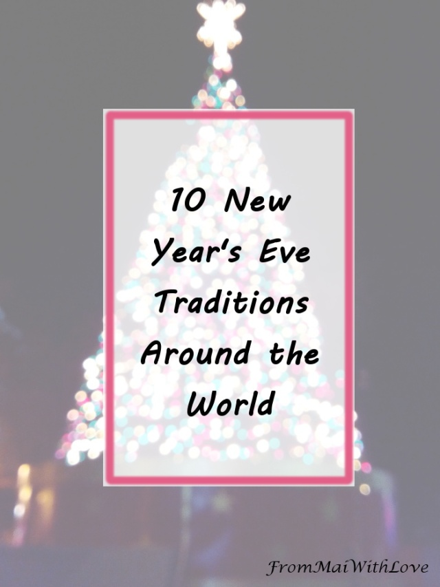 10 NYE Traditions Around the World