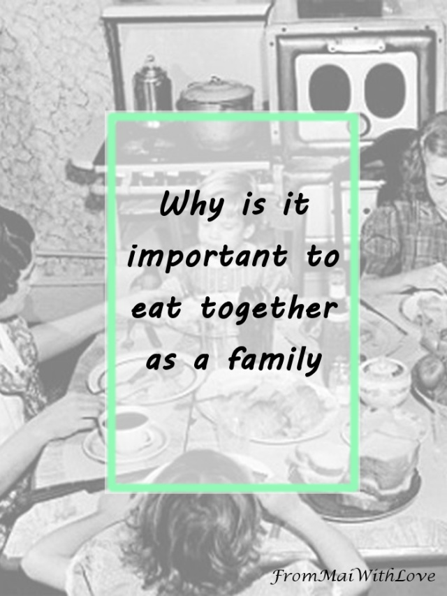 Why is it important to eat together as a family