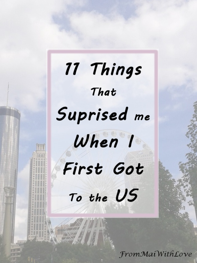 11 Things that Surprised me When I First Got to the US