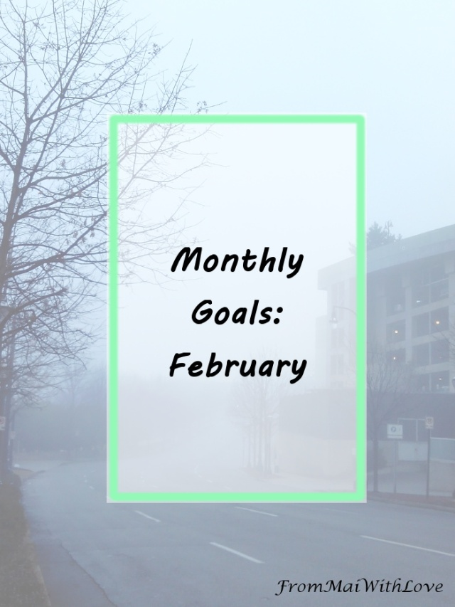 Monthly Goals - February